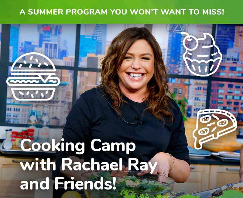 Cooking Camp with Rachael Ray and Friends